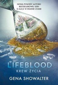Lifeblood. Krew Życia - Gena Showalter - ebook