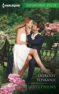 Ogrody Toskanii - Susan Stephens - ebook