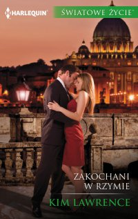 Zakochani w Rzymie - Kim Lawrence - ebook