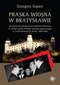 Praska wiosna w Bratysławie - Grzegorz Gąsior - ebook