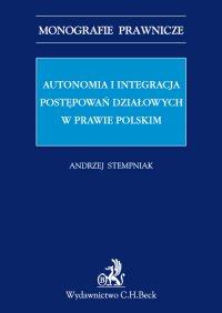 Autonomia i integracja postępowań działowych w prawie polskim