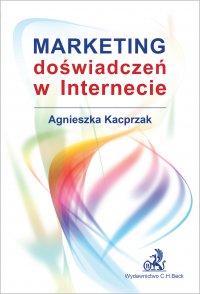 Marketing doświadczeń w Internecie - Agnieszka Kacprzak - ebook