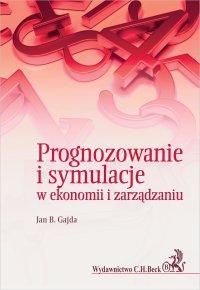 Prognozowanie i symulacje w ekonomii i zarządzaniu