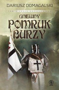 Gniewny pomruk burzy - Dariusz Domagalski - ebook