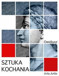 Sztuka kochania - Owidiusz - ebook