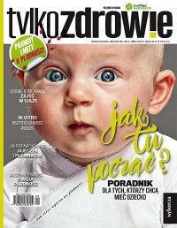 Tylko Zdrowie. Wydanie Specjalne 3/2017 Poradnik dla tych którzy chcą mieć dziecko