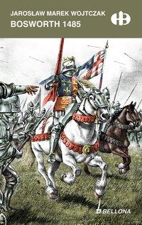 Bosworth 1485 - Jarosław Wojtczak - ebook