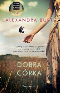 Dobra córka - Alexandra Burt - ebook