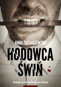 Hodowca świń - Anna Zacharzewska - ebook