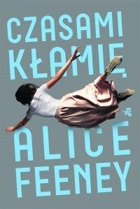Czasami kłamię - Alice Feeney - ebook