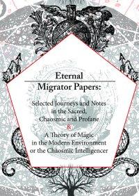Eternal Migrator Papers