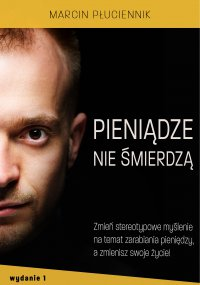 Pieniądze nie śmierdzą - Marcin Płuciennik - ebook