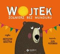 Wojtek. Żołnierz bez munduru - Eliza Piotrowska - audiobook