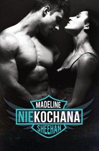Niekochana - Madeline Sheehan - ebook