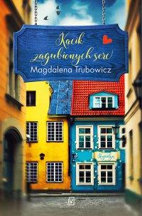 Kącik zagubionych serc - Magdalena Trubowicz - ebook