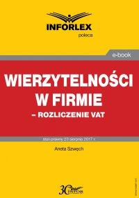 Wierzytelności w firmie – rozliczenie VAT - Aneta Szwęch - ebook