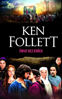 Świat bez końca - Ken Follett - ebook