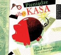 Pieniądze albo kasa - Paweł Beręsewicz - audiobook