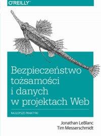 Bezpieczeństwo tożsamości i danych w projektach Web