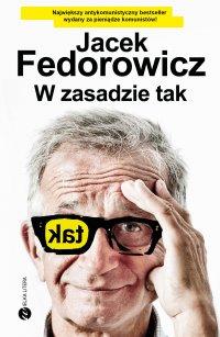 W zasadzie tak - Jacek Fedorowicz - ebook