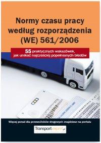 Normy czasu pracy kierowcy według rozporządzenia (WE) 561/2006. 55 praktycznych wskazówek, jak unikać najczęściej popełnianych błędów
