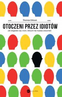 Otoczeni przez idiotów - Thomas Erikson - ebook