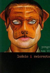 Ludzie i zwierzęta (Pongo. Tom 6)
