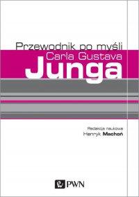 Przewodnik po myśli Carla Gustava Junga