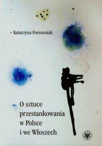 O sztuce przestankowania w Polsce i we Włoszech - Katarzyna Foremniak - ebook