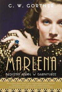 Marlena. Błękitny anioł w garniturze - C.W. Gortner - ebook