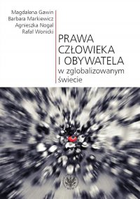 Prawa człowieka i obywatela w zglobalizowanym świecie - Magdalena Gawin - ebook