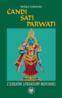 Candi, Sati, Parwati. Z dziejów literatury indyjskiej