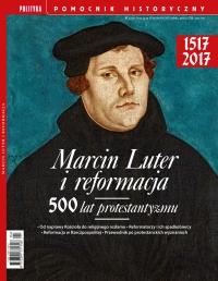 Pomocnik Historyczny. Marcin Luter i reformacja