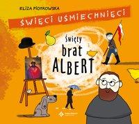Święty brat Albert - Eliza Piotrowska - audiobook