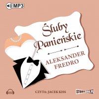 Śluby panieńskie - Aleksander Fredro - audiobook