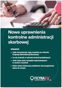 Nowe uprawnienia kontrolne administracji skarbowej - Opracowanie zbiorowe - ebook