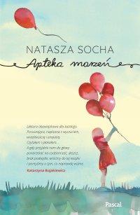 Apteka marzeń - Natasza Socha - ebook