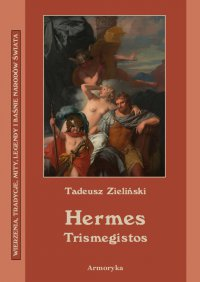 Hermes Trismegistos - Tadeusz Stefan Zieliński - ebook