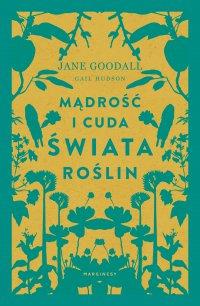 Mądrość i cuda świata roślin - Jane Goodall - ebook