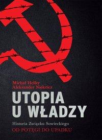 Utopia u władzy Historia Związku Sowieckiego. Tom 2