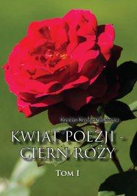 Kwiat poezji - cierń róży