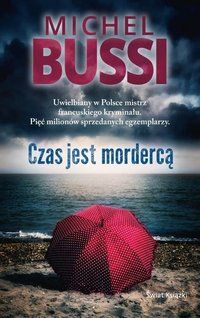 Czas jest mordercą - Michel Bussi - ebook
