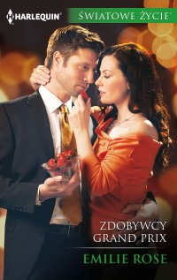 Zdobywcy Grand Prix - Emilie Rose - ebook