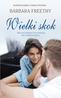 Wielki skok - Barbara Freethy - ebook