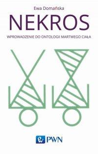 Nekros - Ewa Domańska - ebook