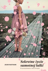Sekretne życie Samotnej lalki - Jean Nathan - ebook