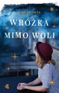 Wróżka mimo woli - Ewa Zdunek - ebook