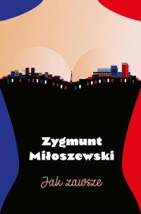 Jak zawsze - Zygmunt Miłoszewski - ebook