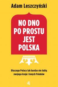 No dno po prostu jest Polska