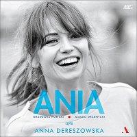Ania. Biografia Anny Przybylskiej - Maciej Drzewicki - audiobook